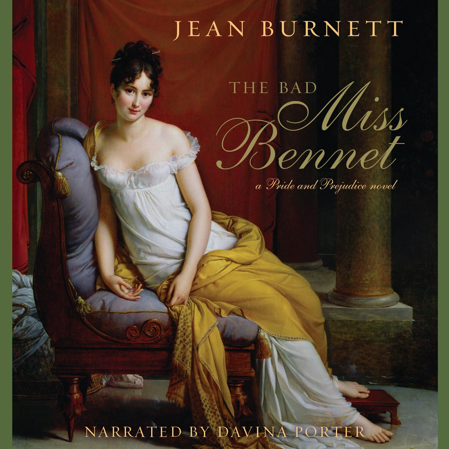 Printable The Bad Miss Bennet: A Pride and Prejudice Novel Audiobook Cover Art