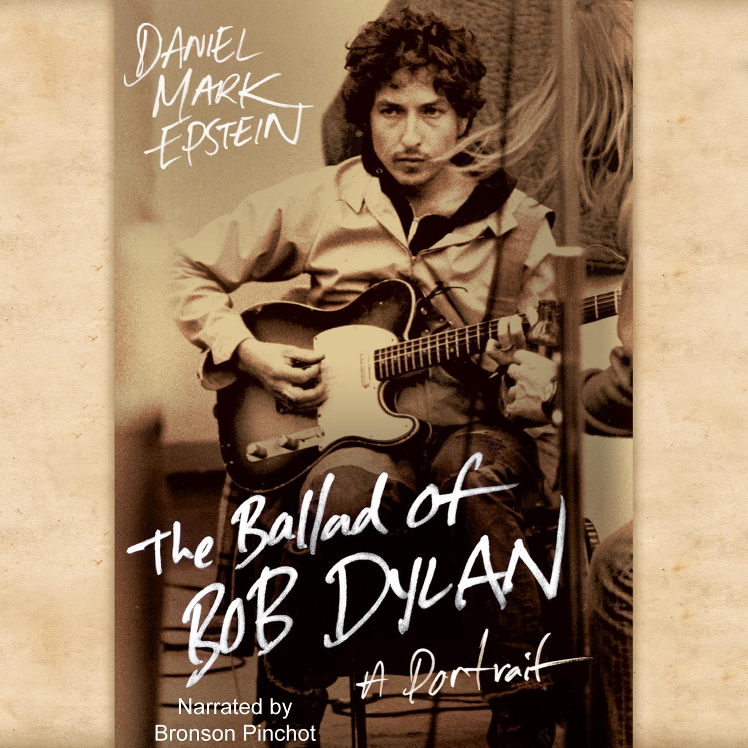 Printable The Ballad of Bob Dylan: A Portrait Audiobook Cover Art