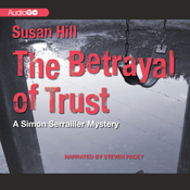 The Betrayal of Trust Audiobook, by Susan Hill