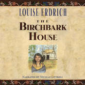 The Birchbark House Audiobook, by Louise Erdrich