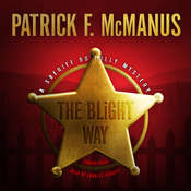 The Blight Way: A Sheriff Bo Tully Mystery Audiobook, by Patrick F. McManus