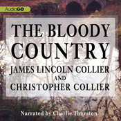 The Bloody Country Audiobook, by James Lincoln Collier