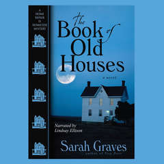 The Book of Old Houses Audiobook, by Sarah Graves