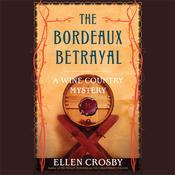 The Bordeaux Betrayal Audiobook, by Ellen Crosby