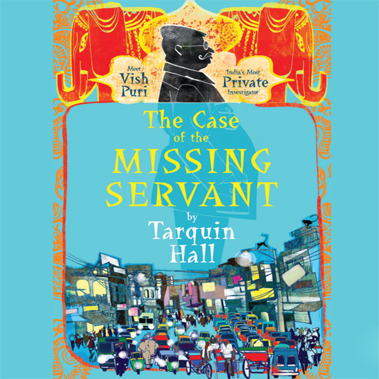 Printable The Case of the Missing Servant: From the Files of Vish Puri, Most Private Investigator Audiobook Cover Art