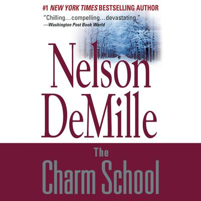 The Charm School Audiobook, by Nelson DeMille