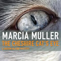 The Cheshire Cat's Eye Audiobook, by Marcia Muller