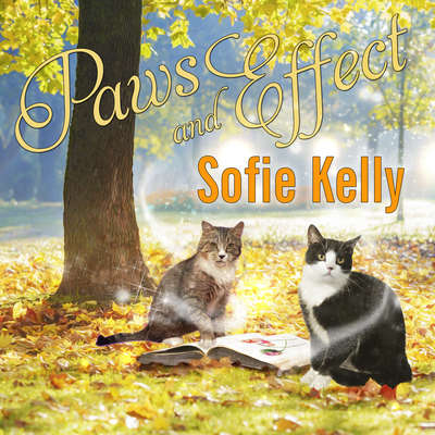 Paws and Effect Audiobook, by Sofie Kelly