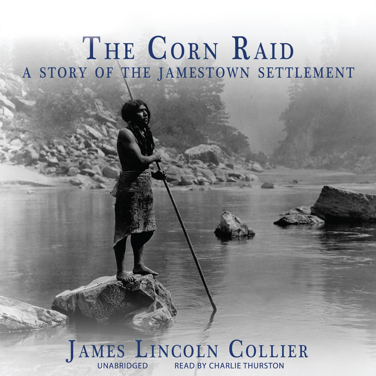 Printable The Corn Raid: A Story of the Jamestown Settlement Audiobook Cover Art