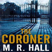 The Coroner, by M. R. Hall