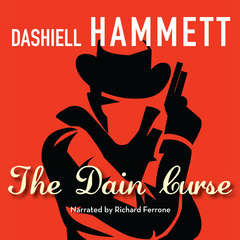 The Dain Curse Audiobook, by Dashiell Hammett