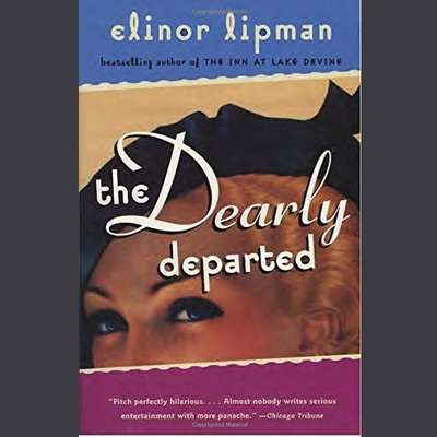 The Dearly Departed Audiobook, by Elinor Lipman