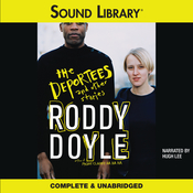 The Deportees: and Other Stories Audiobook, by Roddy Doyle