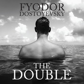The Double: A Petersburg Poem Audiobook, by Fyodor Dostoevsky