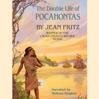 The Double Life of Pocahontas Audiobook, by Jean Fritz