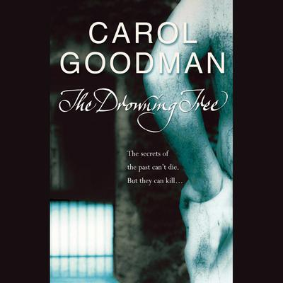 The Drowning Tree Audiobook, by Carol Goodman