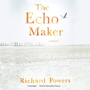 The Echo Maker, by Richard Powers