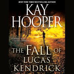 The Fall of Lucas Kendrick Audiobook, by Kay Hooper