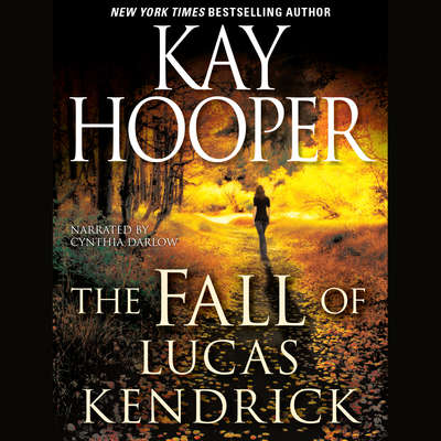 The Fall of Lucas Kendrick Audiobook, by