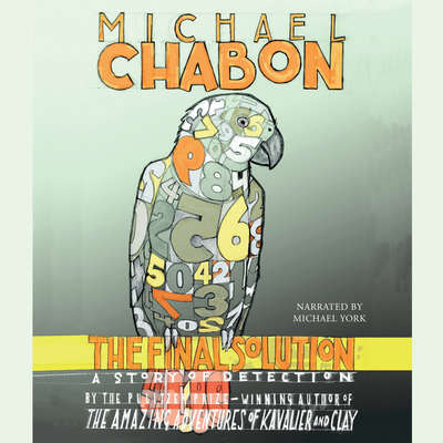 The Final Solution: A Story of Detection Audiobook, by Michael Chabon