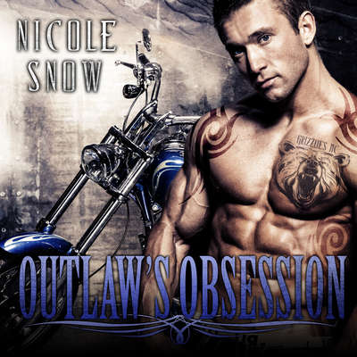 Outlaws Obsession Audiobook, by Nicole Snow