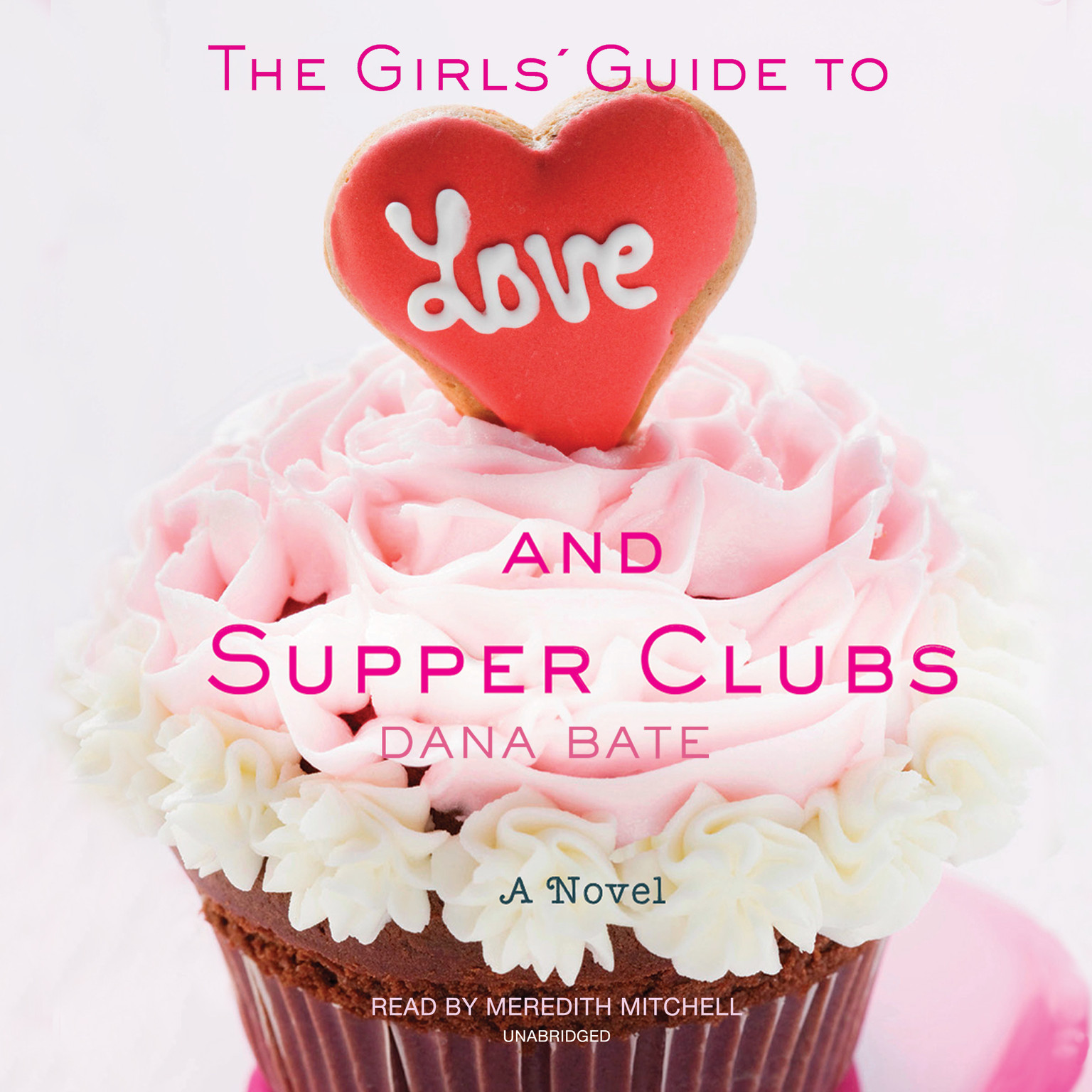 Printable The Girls' Guide to Love and Supper Clubs Audiobook Cover Art