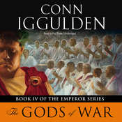 Emperor: The Gods of War Audiobook, by Conn Iggulden