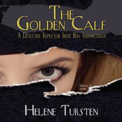 The Golden Calf: A Detective Inspector Irene Huss Investigation Audiobook, by Helene Tursten