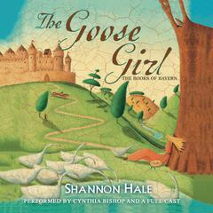 The Goose Girl Audiobook, by Shannon Hale