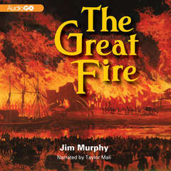The Great Fire Audiobook, by Jim Murphy