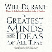 The Greatest Minds and Ideas of All Time, by Will Durant