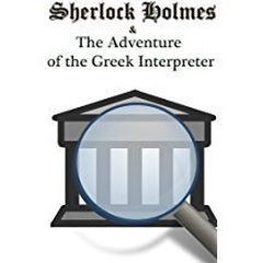 The Greek Interpreter Audiobook, by Arthur Conan Doyle