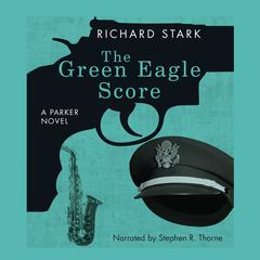 The Green Eagle Score Audiobook, by Donald E. Westlake