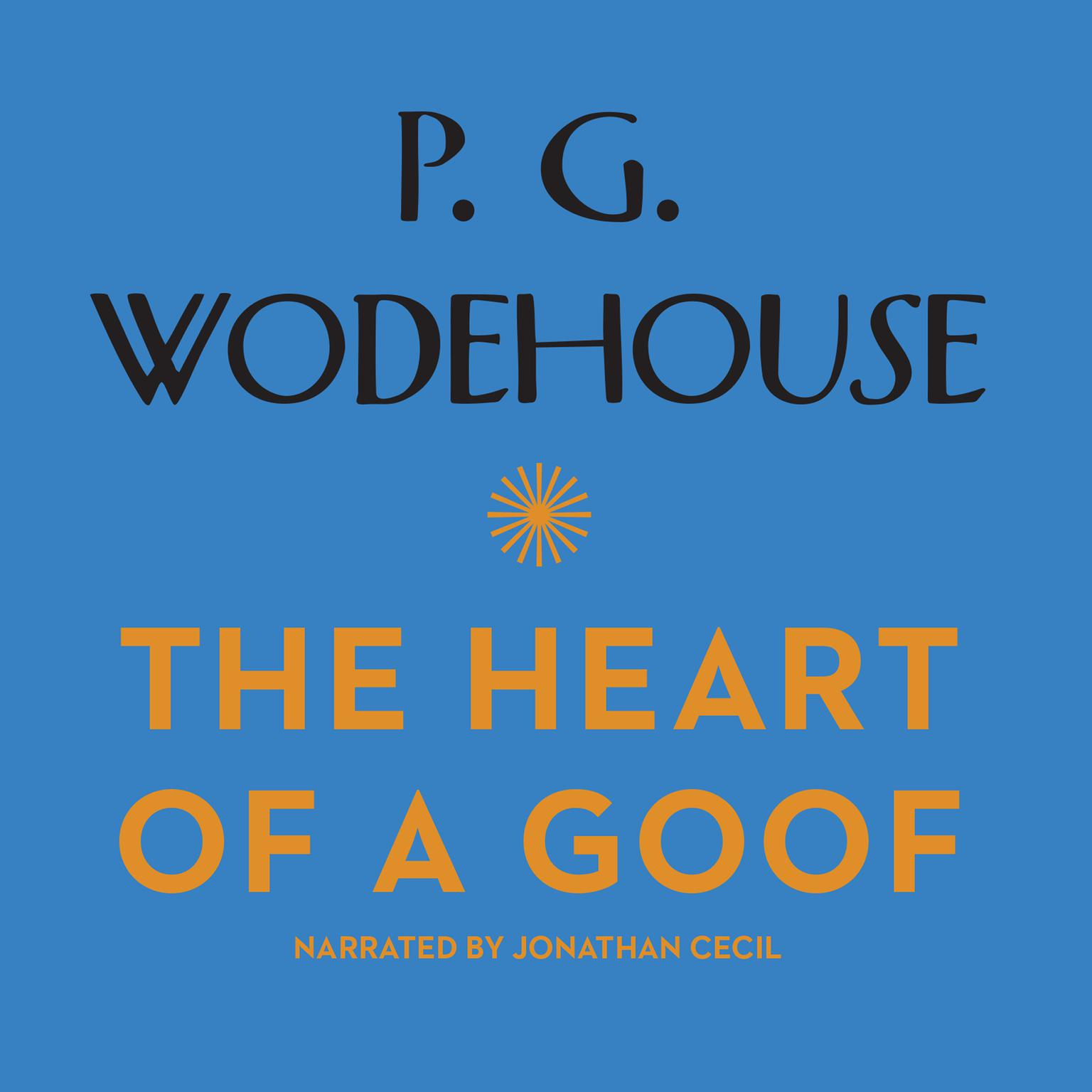 Printable The Heart of a Goof Audiobook Cover Art