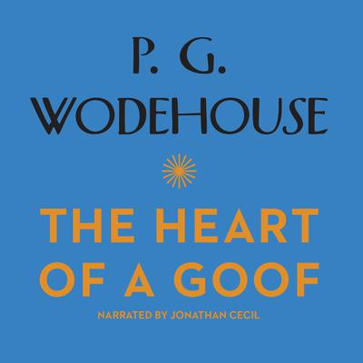 The Heart of a Goof Audiobook, by