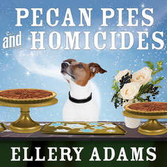 Pecan Pies and Homicides Audiobook, by Ellery Adams