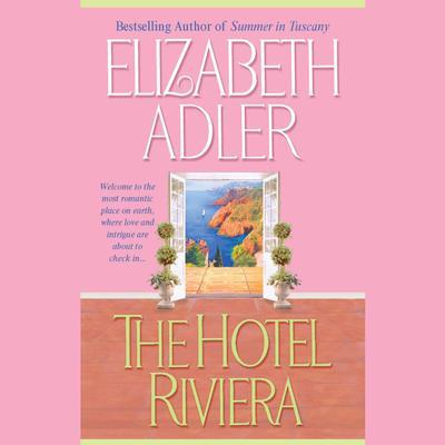 The Hotel Riviera Audiobook, by Elizabeth Adler