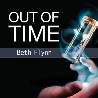 Out of Time  Audiobook, by Beth Flynn