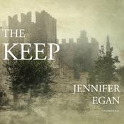 The Keep Audiobook, by Jennifer Egan