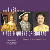 The Lives of the Kings and Queens of England, by Antonia Fraser