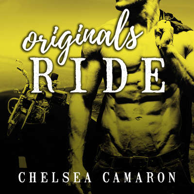 Originals Ride Audiobook, by Chelsea Camaron