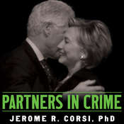 Partners in Crime: The Clintons Scheme to Monetize the White House for Personal Profit Audiobook, by Jerome Corsi