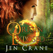 Origin Exposed Audiobook, by Jen Crane