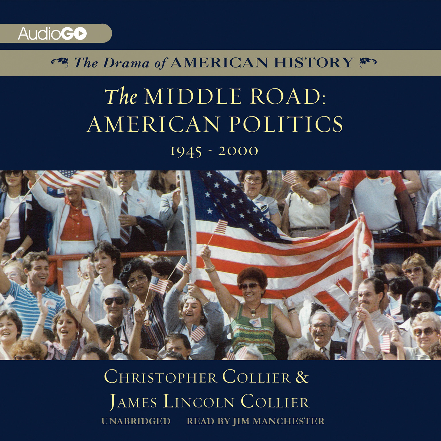 Printable The Middle Road: American Politics, 1945–2000 Audiobook Cover Art