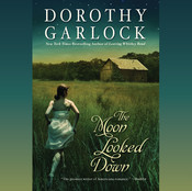 The Moon Looked Down Audiobook, by Dorothy Garlock
