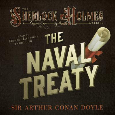The Naval Treaty Audiobook, by Arthur Conan Doyle