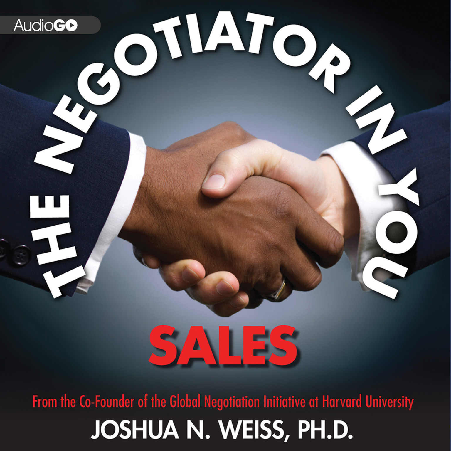 Printable The Negotiator in You: Sales Audiobook Cover Art