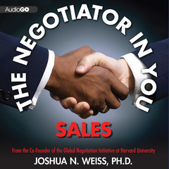 The Negotiator in You: Sales Audiobook, by Joshua N. Weiss