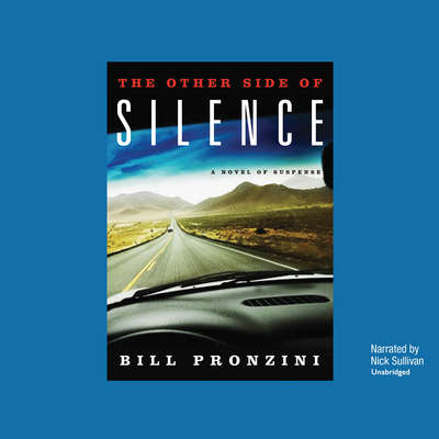 The Other Side of Silence: A Novel of Suspense Audiobook, by Bill Pronzini