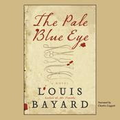 The Pale Blue Eye, by Louis Bayard